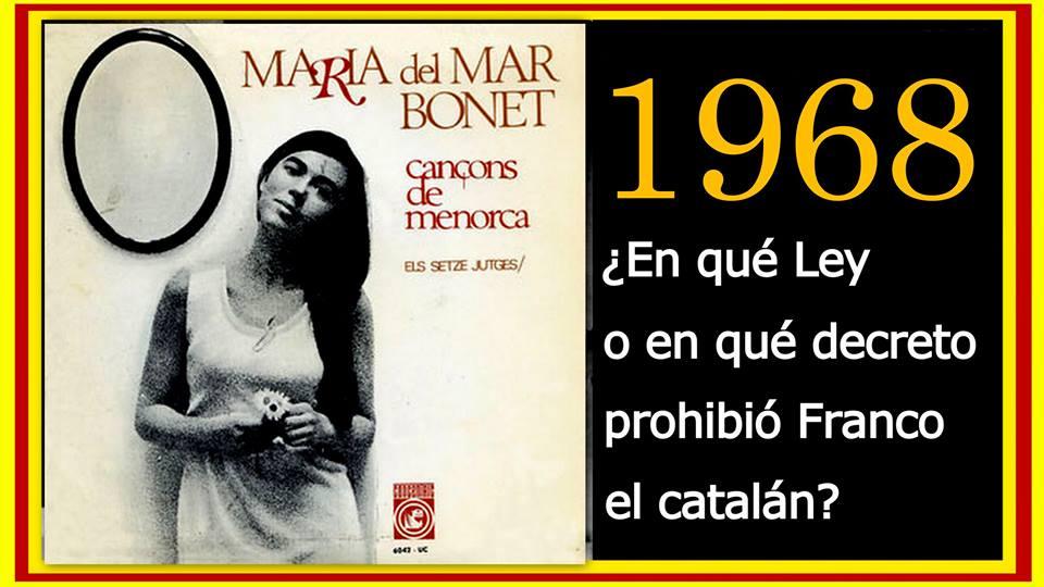 En qué Ley o en qué decreto prohibió Franco el catalán 1968