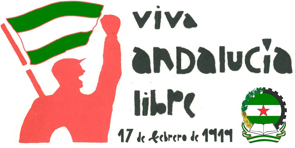 """Nacimiento del """"¡Viva Andalucía Libre!"""""""