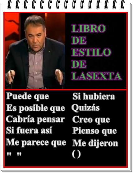 El condicional de conjetura, el Más Periodismo de LaSexta
