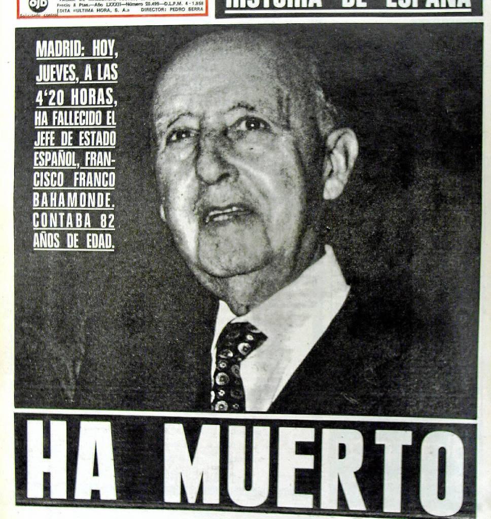 El 20 de noviembre de 1975, falleció Francisco Franco Bahamonde