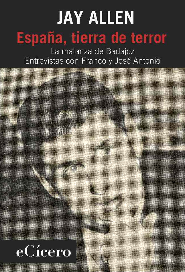 Jay Allen y la matanza de Badajoz