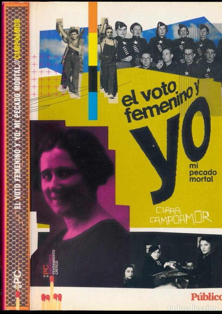 El voto femenino y yo: mi pecado mortal. Clara Campoamor