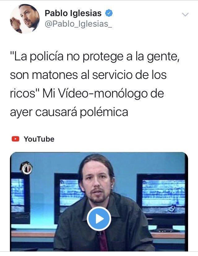 Los policías asignados como escoltas a Pablo Iglesias tendrán que hacer un ejercicio muy serio de su profesionalidad y olvidar mensajes como este