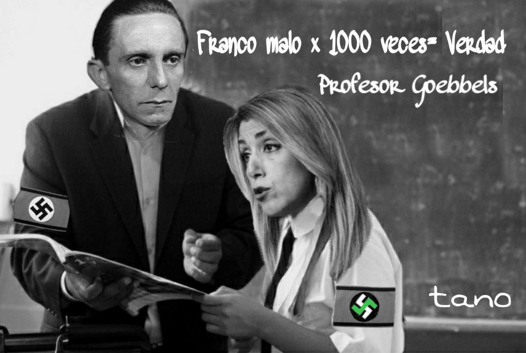 Joseph Goebbels, Francisco Franco y Susana Díaz, la del sultanato. Por Tano