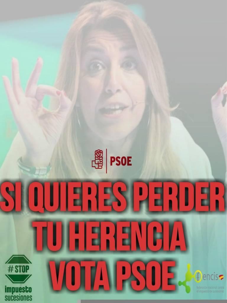 Si quieres perder tu herencia vota PSOE