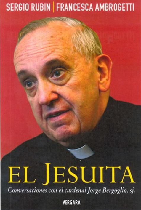 Bergoglio por Sergio Rubin y Francesca Ambrogetti