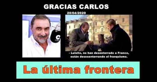 Carlos Herrera, La Última Frontera. Monitorízame