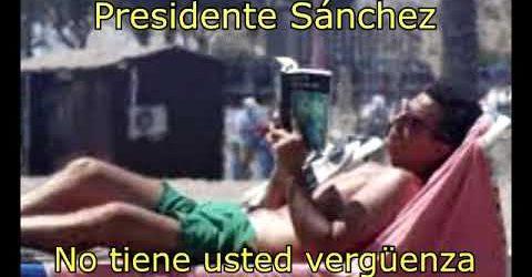 Pedro Sánchez, las vacaciones de la vergüenza