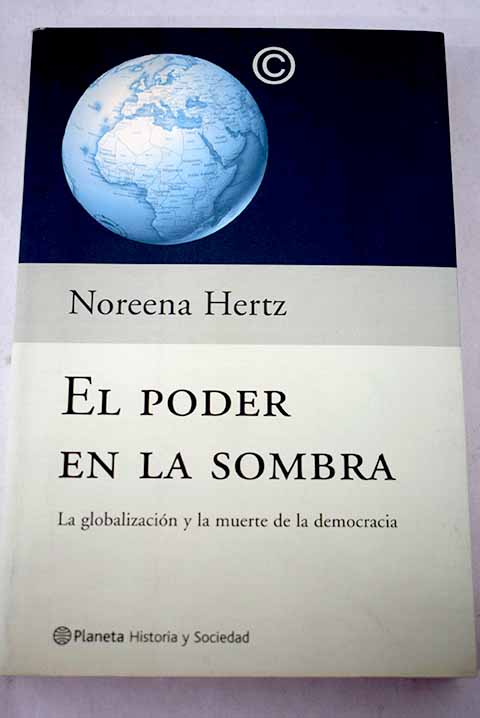 El poder en la sombra de Noreena Hertz