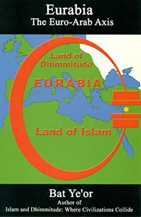 Eurabia, el eje euro-árabe